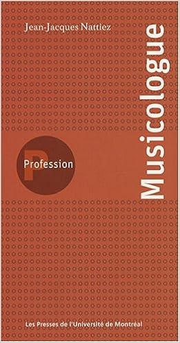 En ligne téléchargement Profession Musicologue pdf ebook
