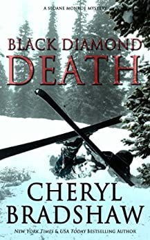 Black Diamond Death (Sloane Monroe Book 1) by [Bradshaw, Cheryl]