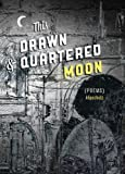 This Drawn and Quartered Moon, Klipschutz, 1927380456