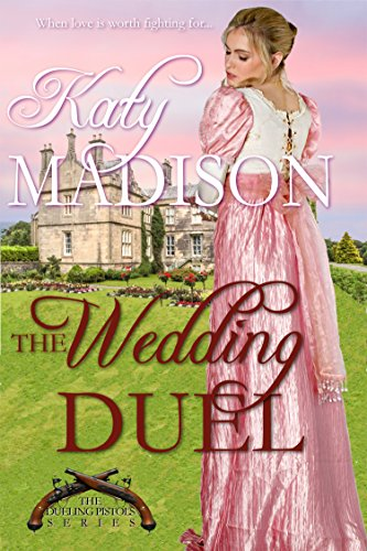 The Wedding Duel (The Dueling Pistols Series Book 1)