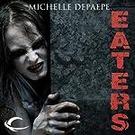 Eaters | Michelle DePaepe