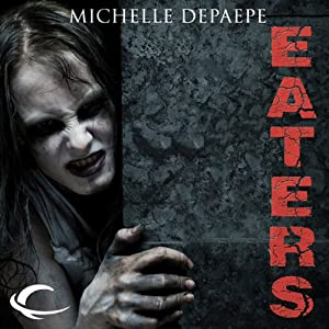 Eaters Audiobook