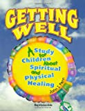 Getting Well, John Penn, 148256159X