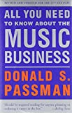 img - for All You Need to Know About the Music Business: Revised and Updated for the 21st Century book / textbook / text book