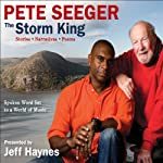 The Storm King: Stories, Narratives, Poems: Spoken Word Set to a World of Music | Pete Seeger,Jeff Haynes (editor)