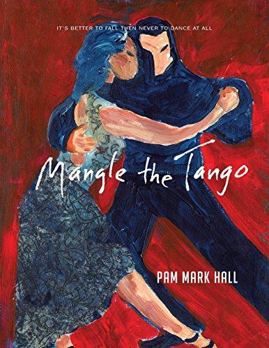 Mangle The Tango: It