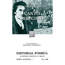 Canto del Cisne (Colección Sepan Cuantos: 369)