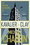 The Amazing Adventures of Kavalier & Clay by Michael Chabon (2008-01-07)