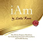 I Am: The Divine Purpose Manifesto Inspired by the I Am Statements of Jesus | Lenita Reeves