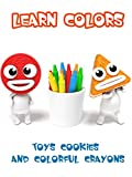 Learning Colors with Toys Cookies and Colorful Crayons