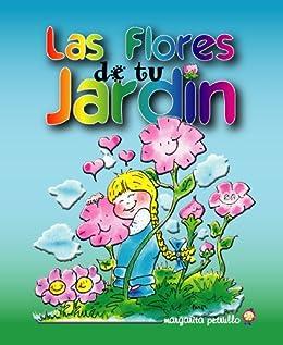 Las flores de tu jardín (Cuidemos la Vida) (Spanish Edition ...