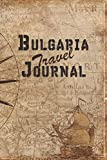 Bulgaria Travel Journal: 6x9 Travel Notebook with prompts and Checklists perfect gift for your Trip to Bulgaria for every Traveler