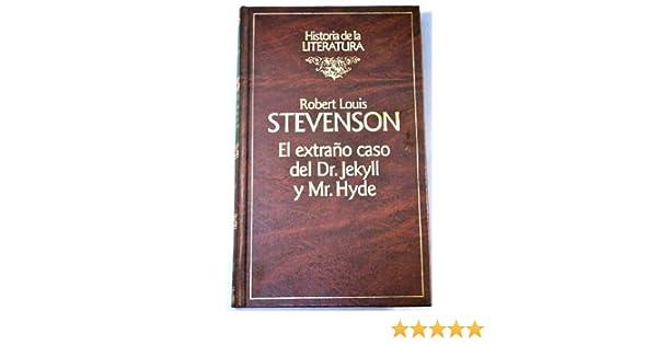 The Strange Case of Dt. Jekyll Snd Mr. Hyde and Other Stories: Robert Louis Stevenson: 9788487634321: Amazon.com: Books