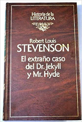 The Strange Case of Dt. Jekyll Snd Mr. Hyde and Other Stories: Robert Louis Stevenson: 9788487634321: Amazon.com: Books