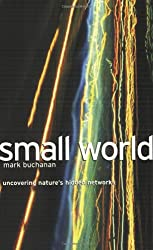 Small World: Uncovering Nature's Hidden Networks