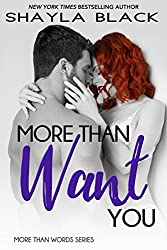More Than Want You (More Than Words Book 1)