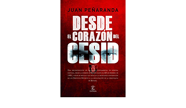 Desde el corazón del CESID (ESPASA FORUM): Amazon.es ...