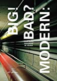 img - for Big! Bad? Modern: Four Megabuildings in Vienna book / textbook / text book