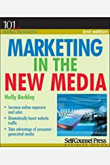 Marketing in the New Media (101 for Small Business Series) Paperback
