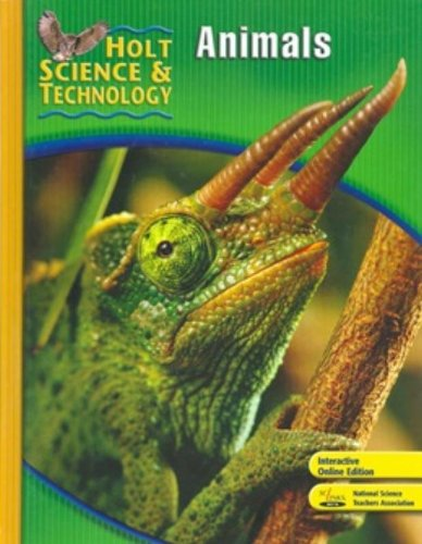 Holt Science & Technology: Animals, Short Course B