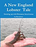 A New England Lobster Tale, Mr Russ James, 0615864341
