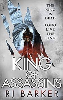 King of Assassins by R.J. Barker epic fantasy book reviews