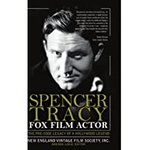 Spencer Tracy Fox Film Actor: The Pre-Code Legacy of a Hollywood Legend