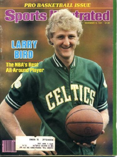 Larry Bird Cover - Sports Illustrated November 9 1981 Larry Bird/Boston Celtics on Cover, Pro Basketball Issue, Dallas Cowboys Beat Philadelphia Eagles, Los Angeles Dodgers, Another #1 (Penn State) Bites the Dust