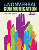 The Nonverbal Communication Book, Joseph Devito, 146521898X