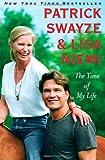 The Time of My Life, Patrick Swayze and Lisa Niemi Swayze, 1439158584