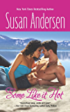 Some Like It Hot (Razor Bay Book 2)