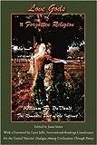 Love Gods of a Forgotten Religion, William F. DeVault, 0595222528