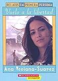 Vuelo a la Libertad, Ana Veciana-Suarez, 043966358X