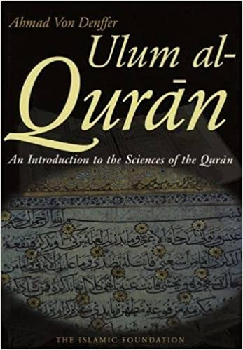 Introduction to the Quran: History, Interpretation and Approaches