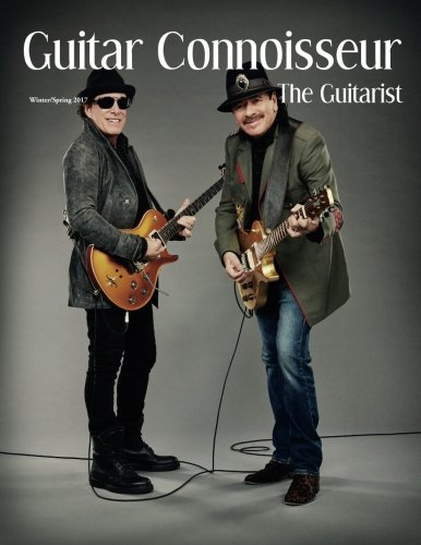 Guitar Connoisseur - The Guitarist Issue- Winter/Spring 2017