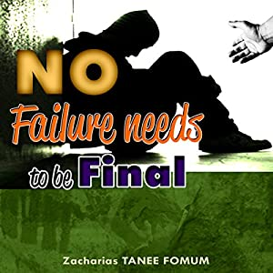 No Failure Needs to Be Final! Audiobook