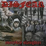 Everyday Slaughter by Disfear (2001-03-19)