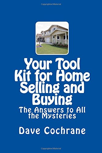 Download Your Tool Kit for Home Selling and Buying: The Answers to All the Mysteries pdf
