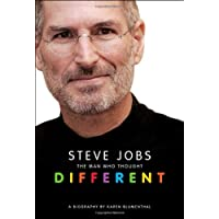 Steve Jobs: The Man Who Thought Different: A Biography