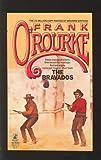 The Bravados, Frank O'Rourke, 0671662120