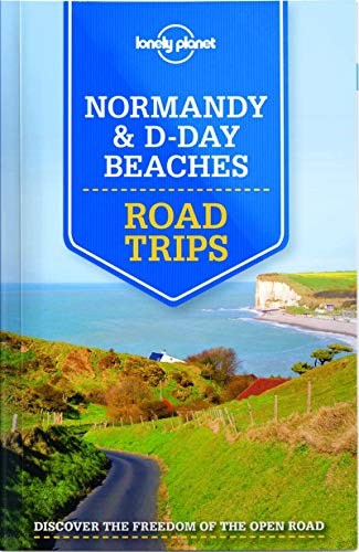D0wnl0ad Lonely Planet Normandy & D-Day Beaches Road Trips (Travel Guide) [R.A.R]