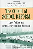 img - for The Color of School Reform: Race, Politics, and the Challenge of Urban Education by Jeffrey R. Henig Richard C. Hula Marion Orr Desiree S. Pedescleaux (2001-02-11) Paperback book / textbook / text book