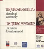 The Judeo-Spanish People: Itineraries of a Community / Los Djudeo-Espanyoles