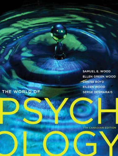 The World of Psychology, Seventh Canadian Edition with MyPsychLab (7th Edition)