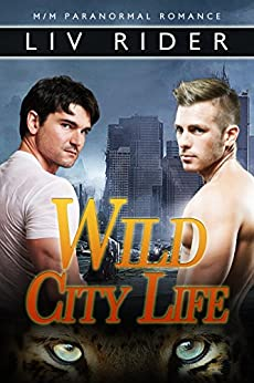 Wild City Life by [Rider, Liv]