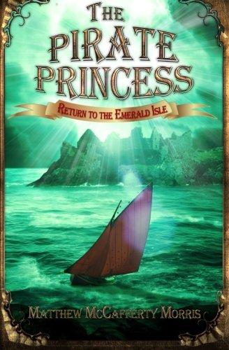 The Pirate Princess: Return to the Emerald Isle