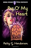 img - for Peg O' My Heart: Volume 5 (The Brenda Strange Paranormal Mystery Series) by Patty G. Henderson (2016-02-17) book / textbook / text book