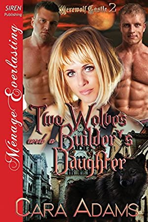 book cover of Two Wolves and a Builder\'s Daughter
