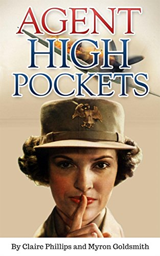 Agent High Pockets: A Woman's Fight Against the Japanese in the Philippines