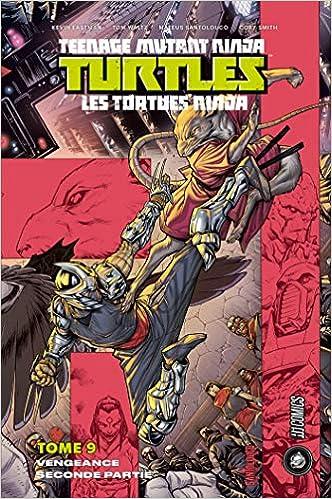 Les Tortues Ninja - TMNT, T9 : Vengeance - Seconde partie ...